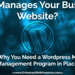wordpress monthly website management program enhanced web presence