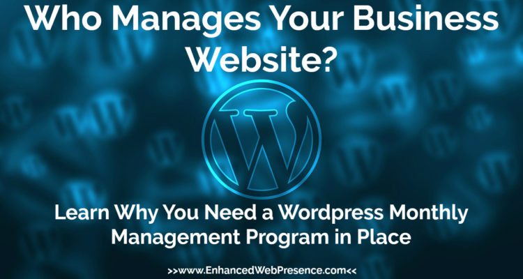 wordpress monthly website management program enhanced web presence